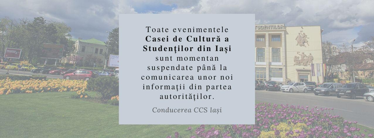 Toate-evenimentele-Casei-de-Cultură-a-Studenților-din-Iași-din-perioada-11.03.2020-30.04.2020-sunt-suspendate.-1